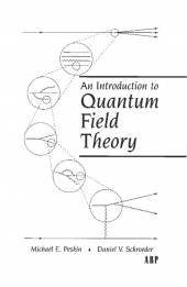 Peskin, Schroeder: An Introduction to Quantum Field Theory